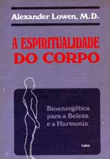 espiritualidade-corpo-lowen-bioenergetica